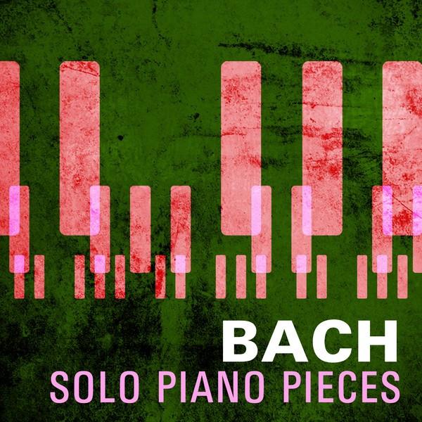 Bach - Solo Piano Pieces Albumcover