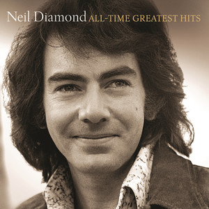 All-Time Greatest Hits - Neil Diamond