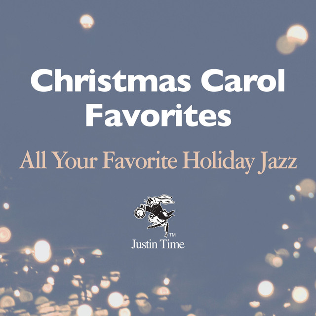 Christmas Carol Favourites - All Your Favourite Holiday Jazz