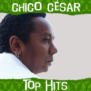 Top Hits - Chico César