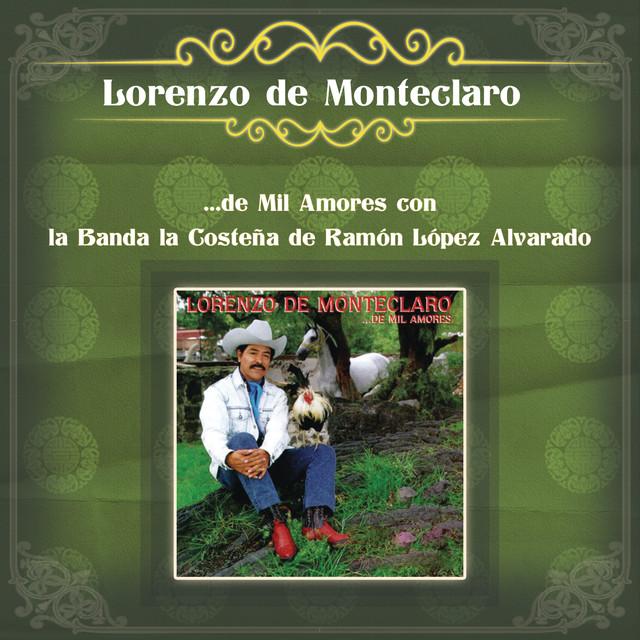 Lorenzo de Monteclaro ...de Mil Amores con la Banda la Costeña de Ramón López Alvarado