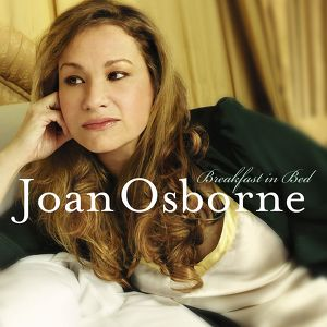 Joan Osborne - Breakfast in Bed Albumcover