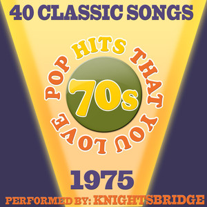 70s Pop Songs That You Love-1975-40 Classic Hits Albumcover