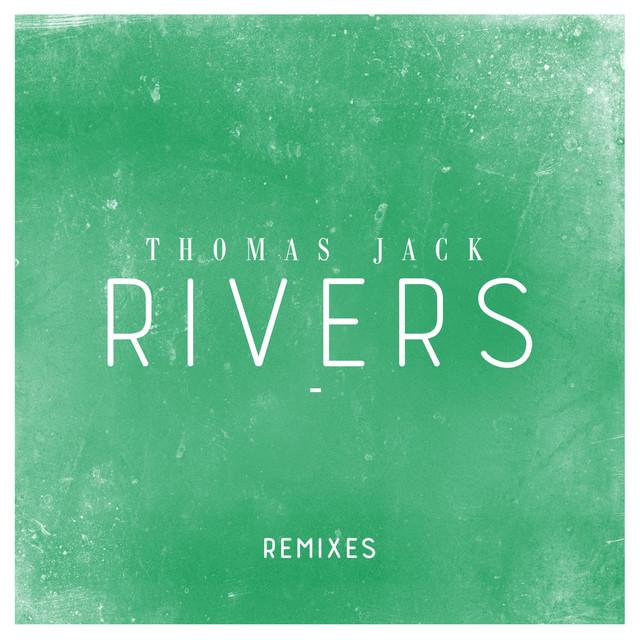 Rivers (Remixes)