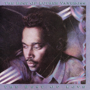 The Best of Luther Vandross: The Best of Love album