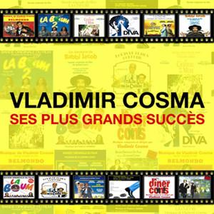 Vladimir Cosma : ses plus grands succès