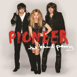 The Band Perry Better Dig Two cover