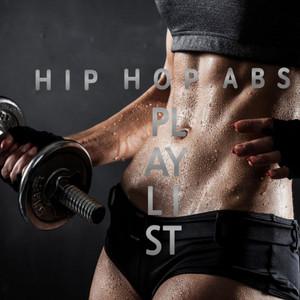 Hip Hop Abs Playlist