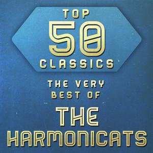 Top 50 Classics - The Very Best of The Harmonicats album