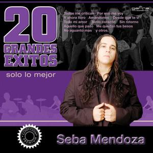 20 Grandes Éxitos - Sebastian Mendoza