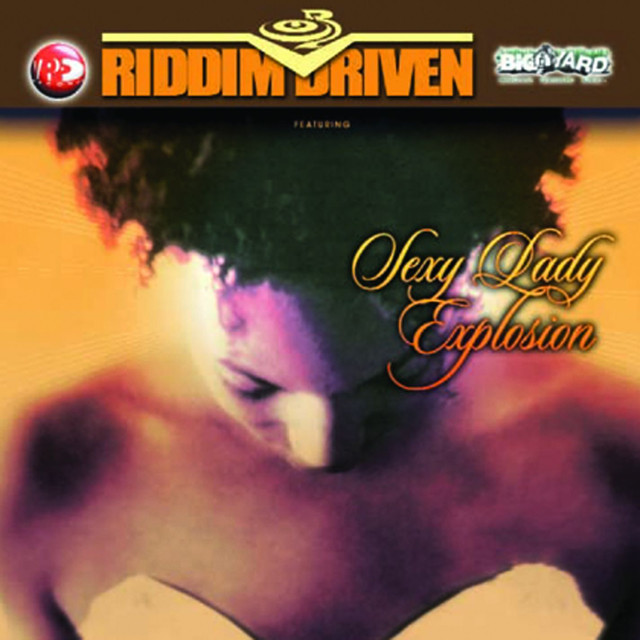 Various Artists Riddim Driven: Sexy Lady Explosion album cover