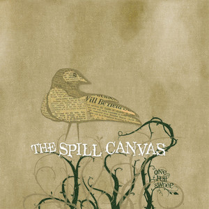 One Fell Swoop - Spill Canvas