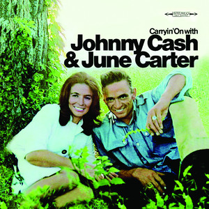 Carryin' On With Johnny Cash & June Carter album