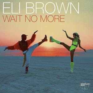 Wait No More Albümü