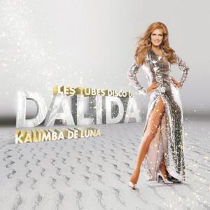 Les Tubes Disco De Dalida - Kalimba De Luna Albümü