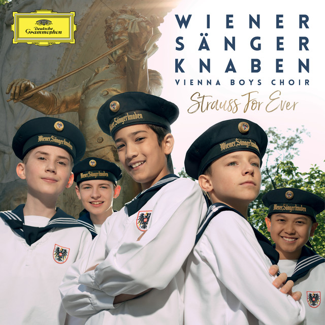 Album cover for Strauss For Ever by Vienna Boys' Choir, Gerald Wirth, Salonorchester Alt Wien