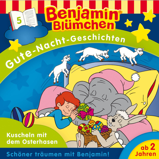Gute-Nacht-Geschichten - Folge 5: Kuscheln mit dem Osterhasen Cover