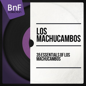 35 Essentials of Los Machucambos (Mono Version) album