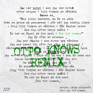 Din tid kommer (Otto Knows Remix)