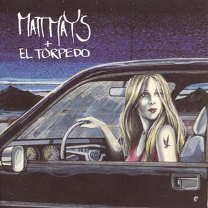 Matt Mays & El Torpedo - Matt Mays