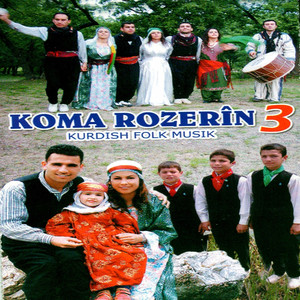 Koma Rozerîn, Vol. 3 (Kurdish Folk Music) Albümü