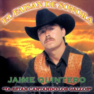 """Jaime Quintero """"El Faisan de Sonora"""""""
