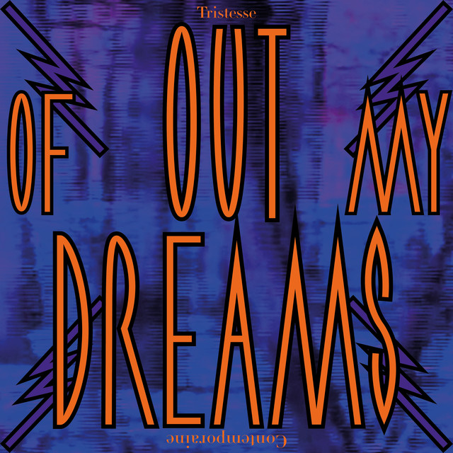 Out of My Dreams