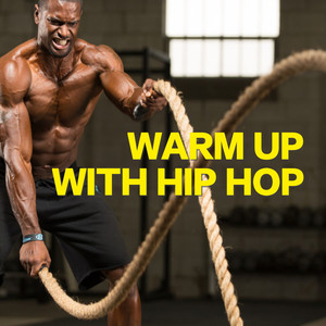 Warm Up With Hip Hop