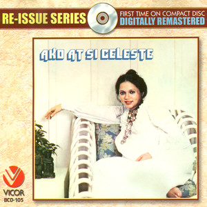 Re-issue series: ako at si celeste - Celeste Legaspi