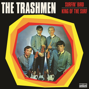 The Trashmen Surfin' Bird cover