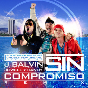 Sin Compromiso (feat. Jowell Y Randy) - Single Albümü