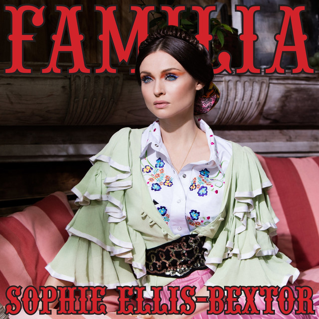 Album cover for Familia by Sophie Ellis-Bextor