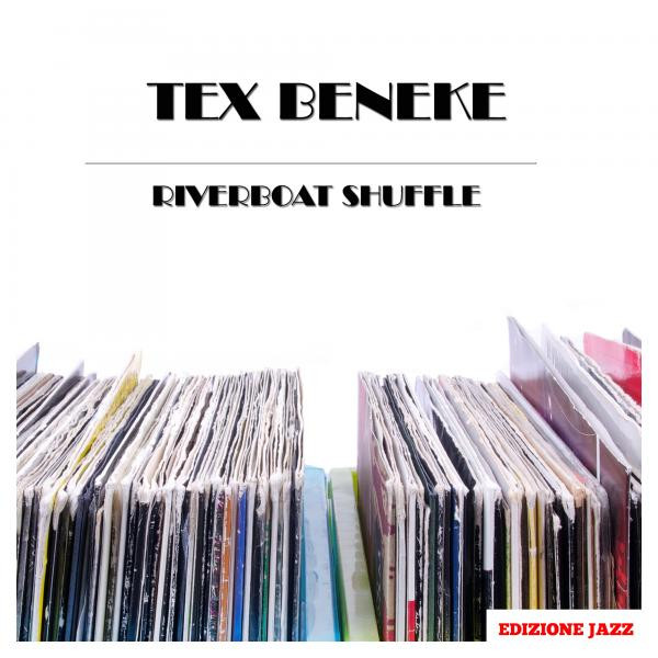 Tex Beneke Riverboat Shuffle album cover