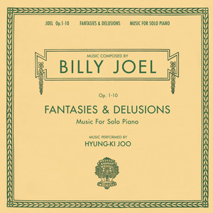 Billy Joel Opus 1-10 Fantasies & Delusions Music for Solo Piano album