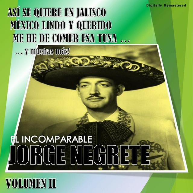 Jorge Negrete, Vol. 2