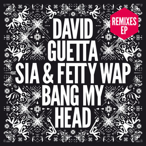 Bang My Head (feat. Sia & Fetty Wap) Albumcover