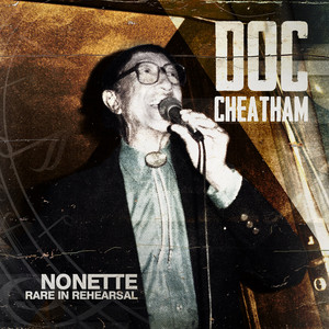 Nonette in Rare Rehearsal album