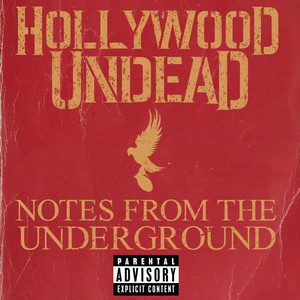Notes From The Underground - Hollywood Undead
