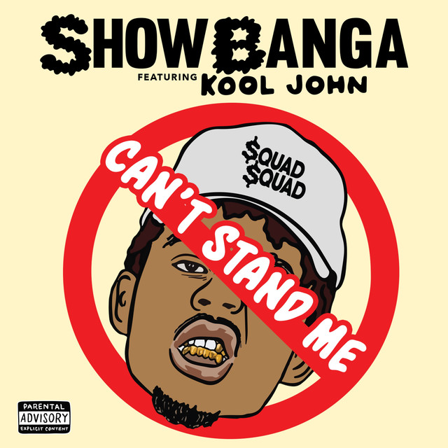 Can't Stand Me (feat. Kool John)