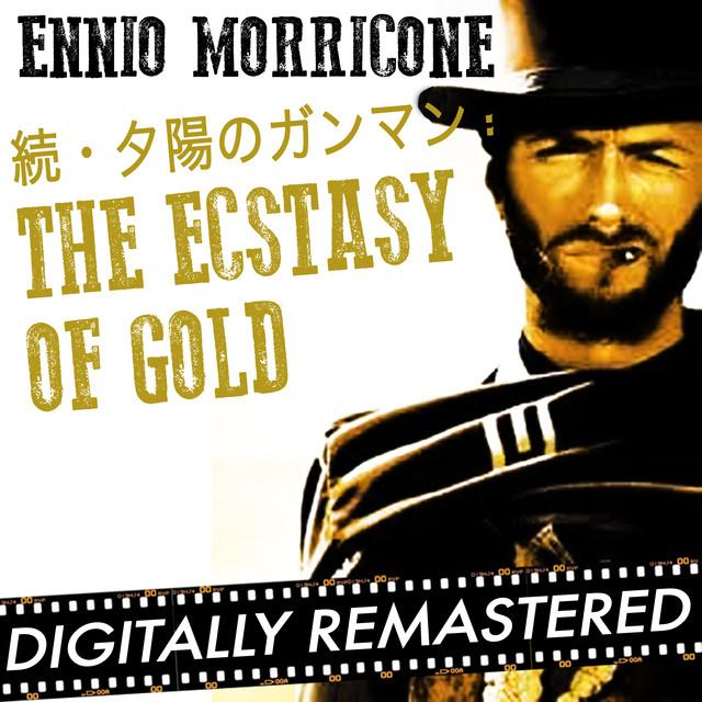 続・夕陽のガンマン : The Ecstasy of Gold