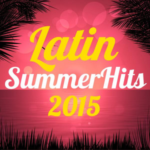 Latin Summer Hits 2015 Albumcover