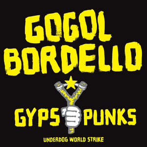 Gypsy Punks: Underdog World Strike album