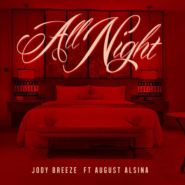 All Night (feat. August Alsina)