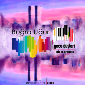 Gece düşleri / Night Dreams (Instrumental / Piano) Albümü