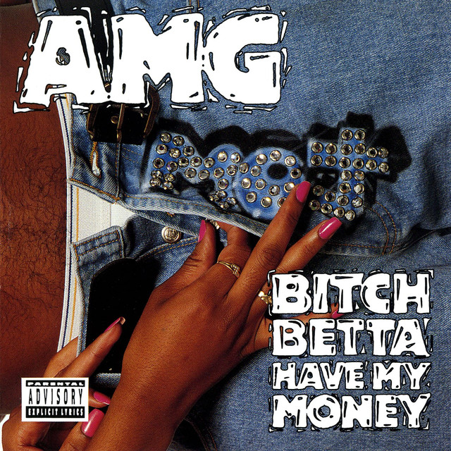 Bitch Betta Have My Money cover