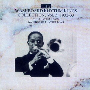 The Washboard Rhythm Kings Vol. 3 - 1932-1933 album