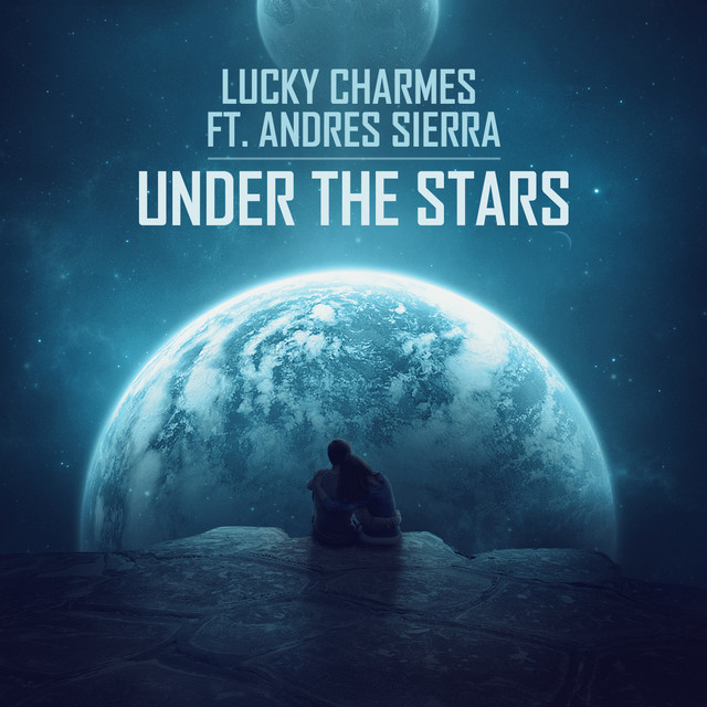 Charmes & Andres Sierra - Under The Stars (Acoustic)