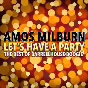 Let's Have a Party (The Best of Barrelhouse Boogie) album