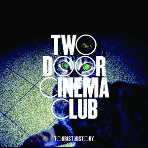 Two Door Cinema Club Do You Want It All? cover