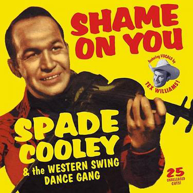 Artwork for Shame On You by Spade Cooley & the Western Swing Dance Gang
